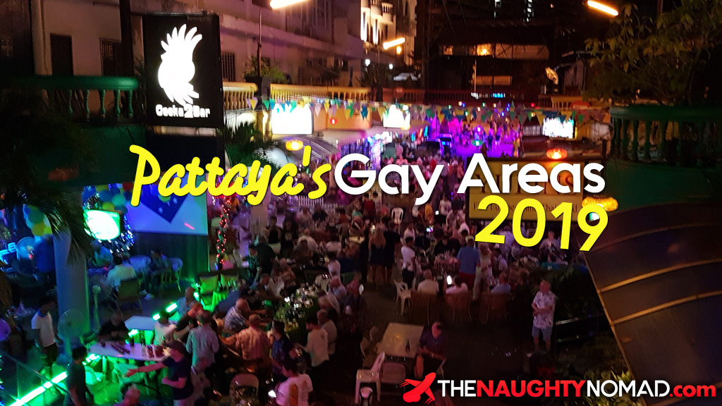 The Different Areas Of Gay Pattaya 2019